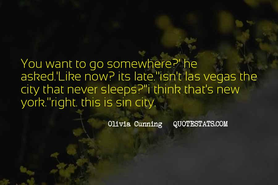 The City Never Sleeps Quotes #1112968