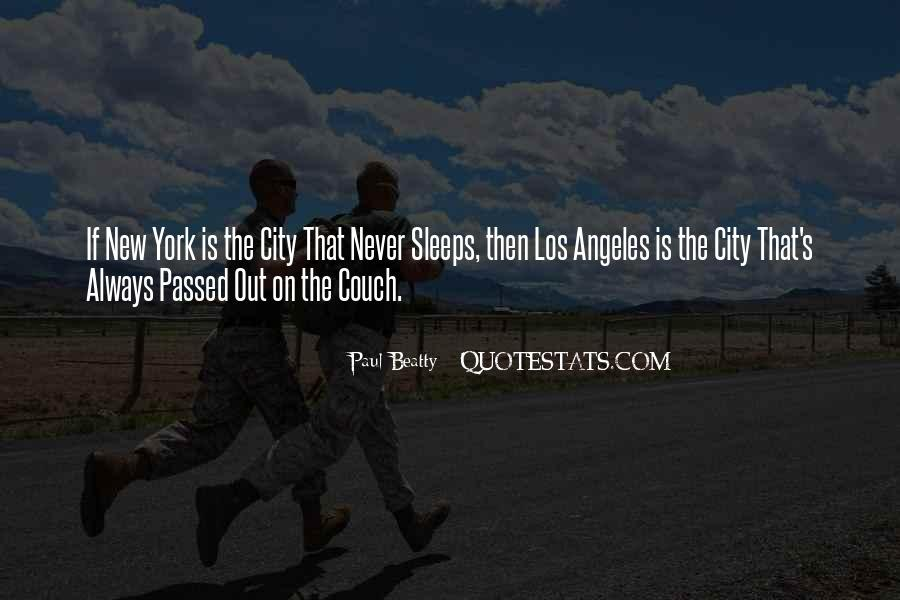 The City Never Sleeps Quotes #1410197
