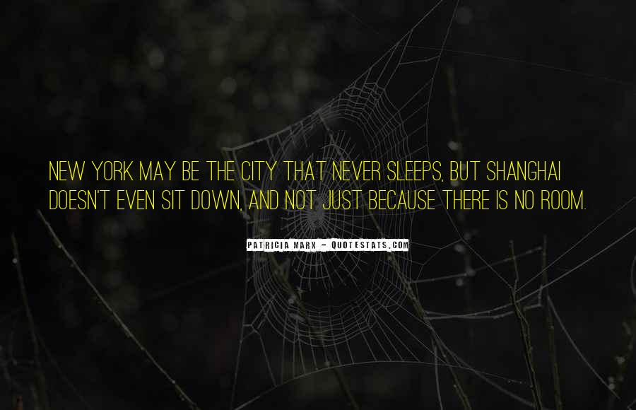 The City Never Sleeps Quotes #141720