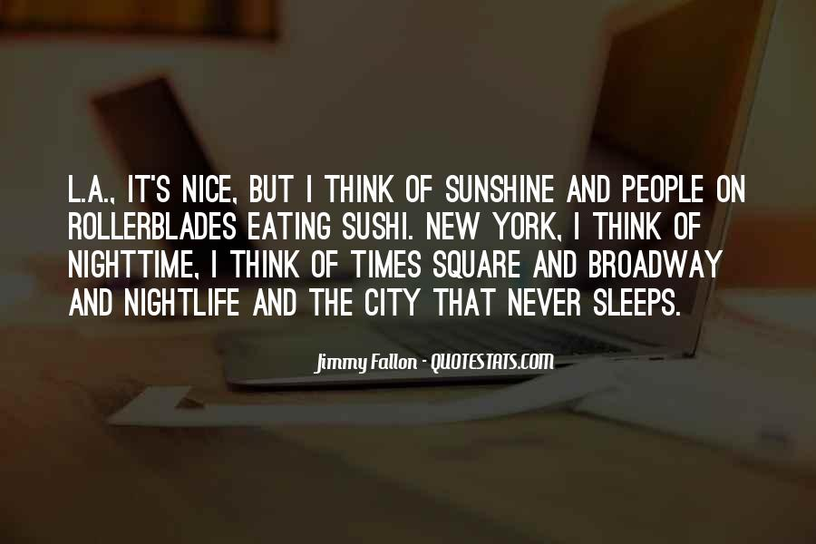 The City Never Sleeps Quotes #1596003