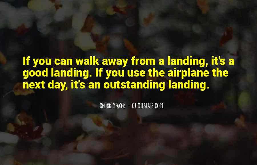 The Day You Walk Away Quotes #443208