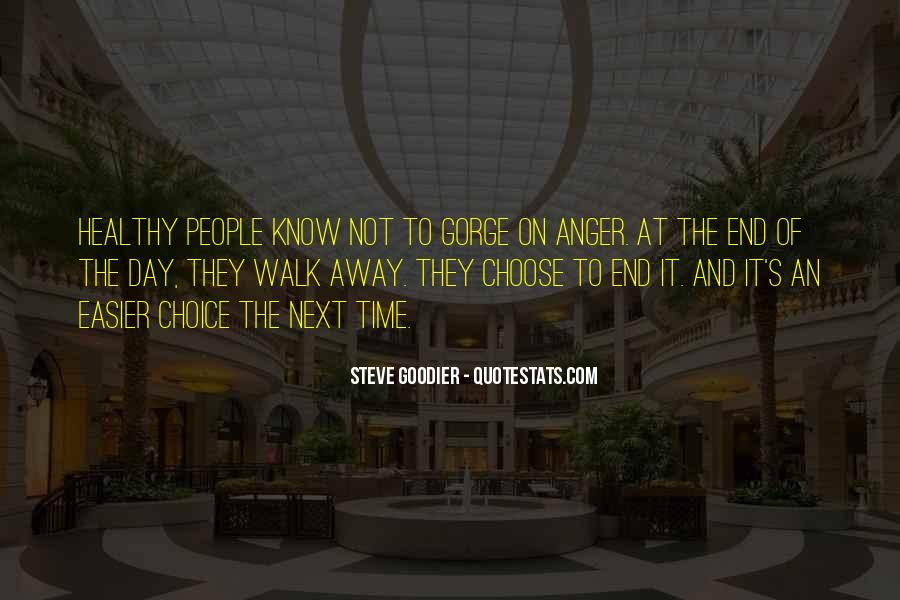 The Day You Walk Away Quotes #521266