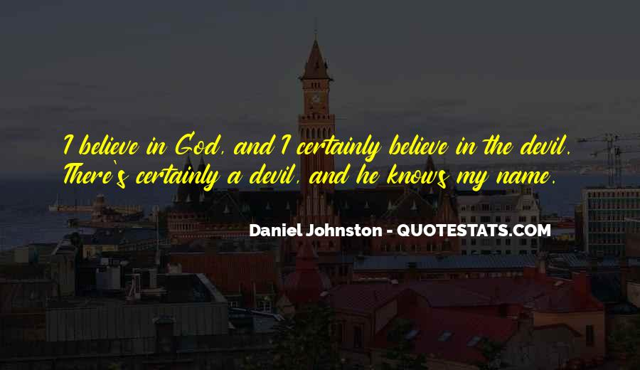 The Devil And Daniel Johnston Quotes #1273392