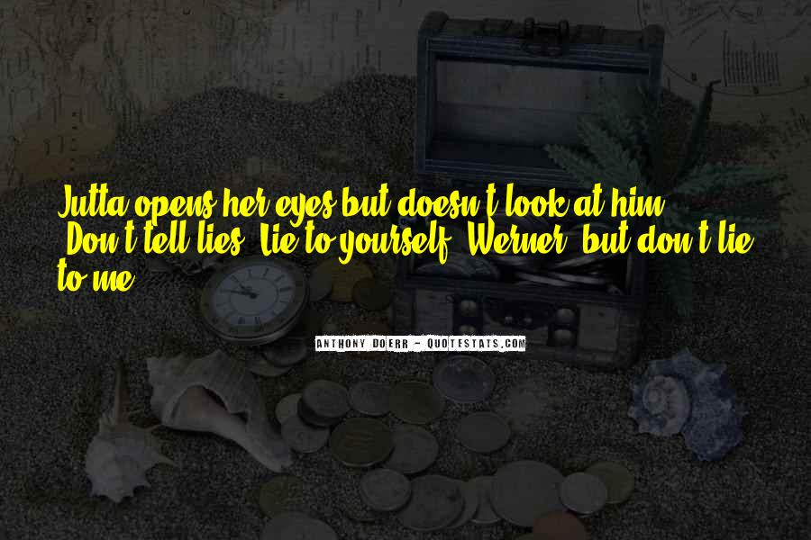 The Eyes Don't Lie Quotes #1290022