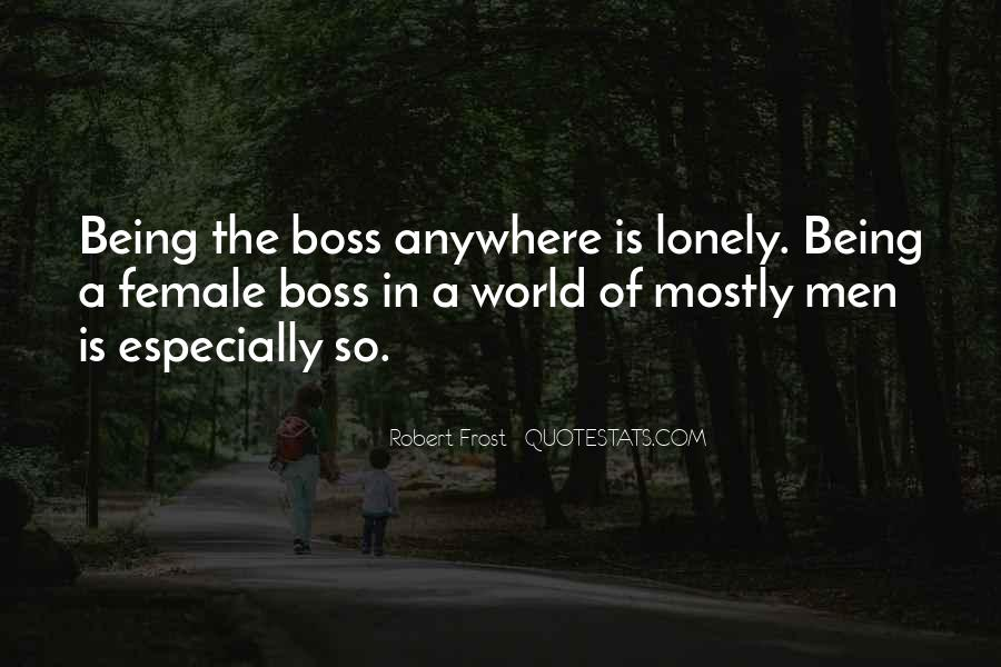 Top 20 The Female Boss Quotes Famous Quotes Sayings About