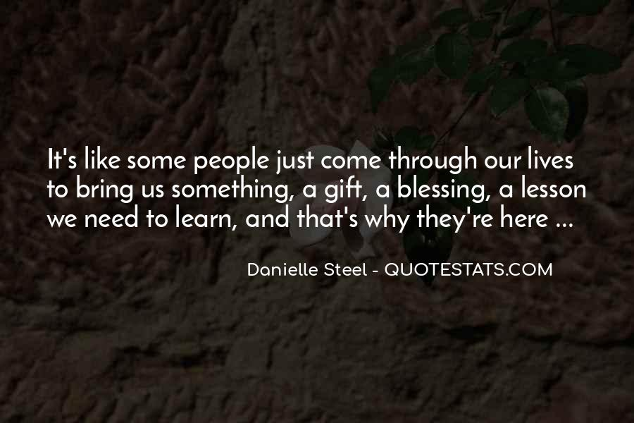 The Gift Danielle Steel Quotes #500730