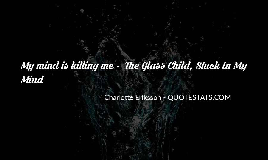 The Glass Child Quotes #252301
