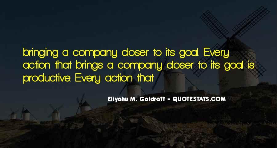 The Goal Goldratt Quotes #1691865