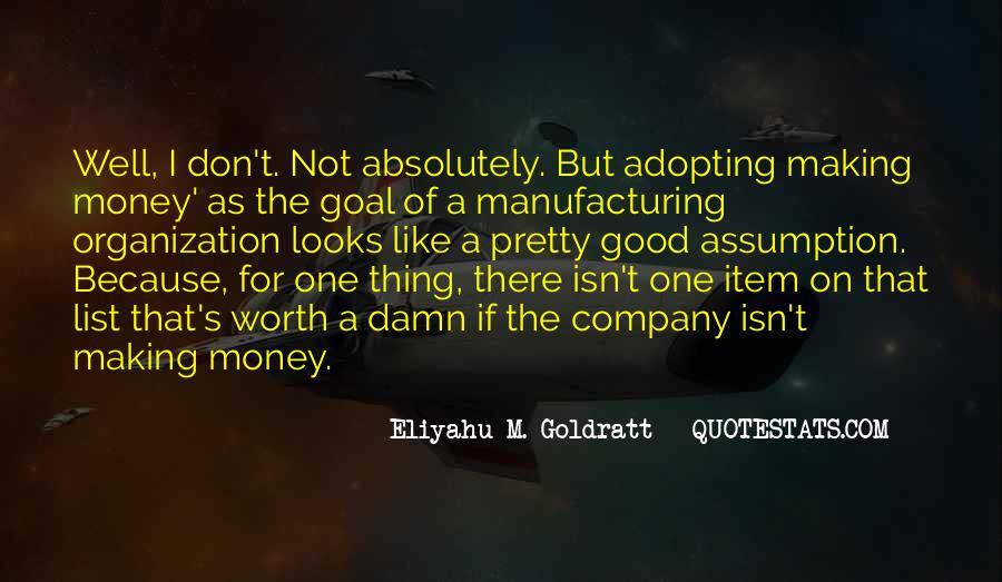 The Goal Goldratt Quotes #42719