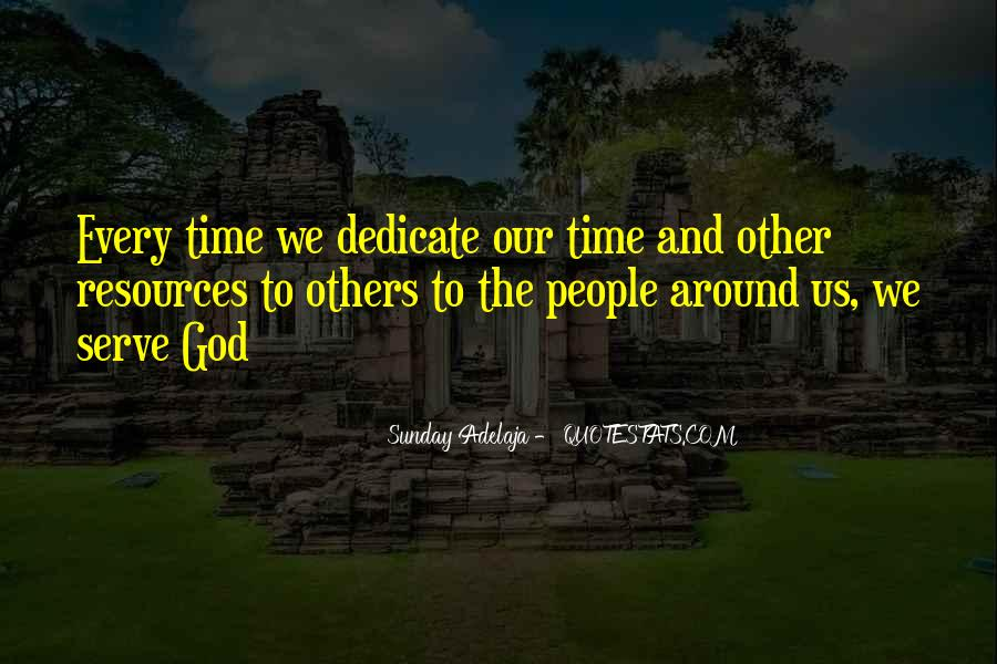 The God We Serve Quotes #1163728