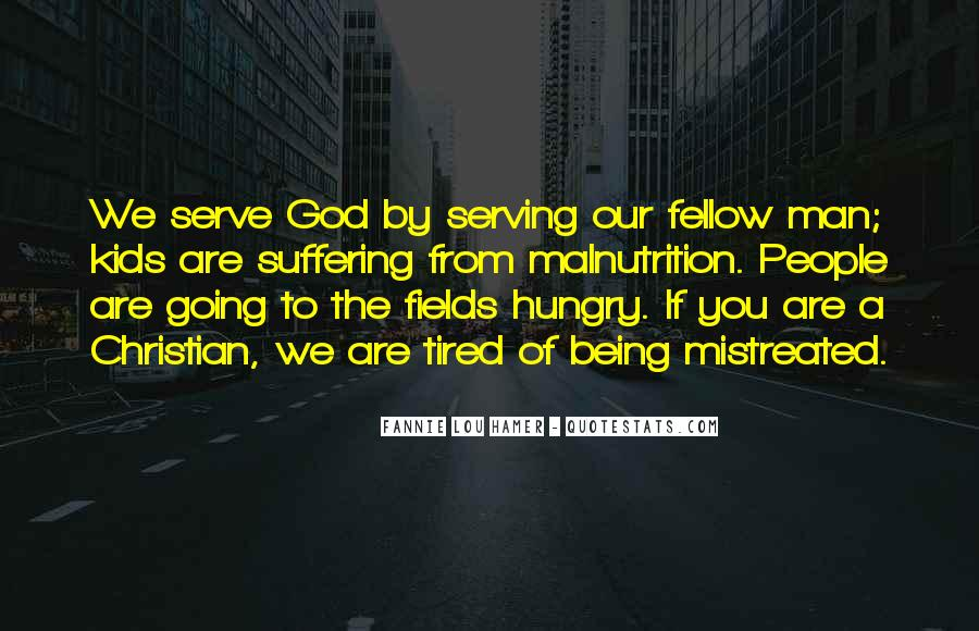 The God We Serve Quotes #1818356