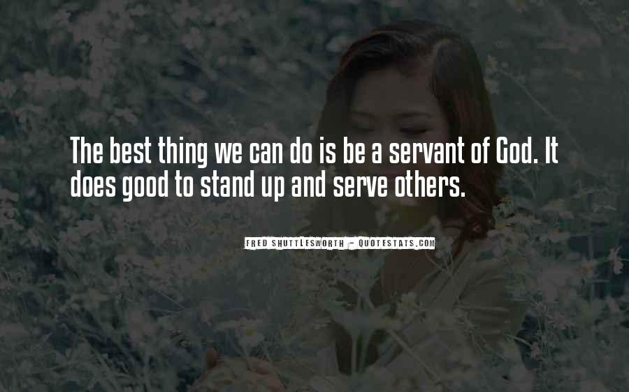 The God We Serve Quotes #1869983