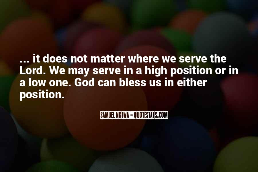 The God We Serve Quotes #329045