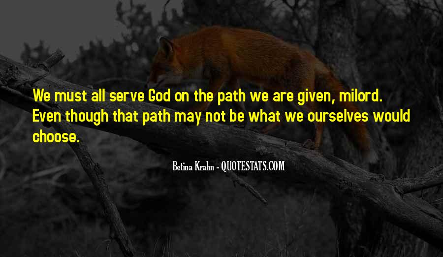 The God We Serve Quotes #845508