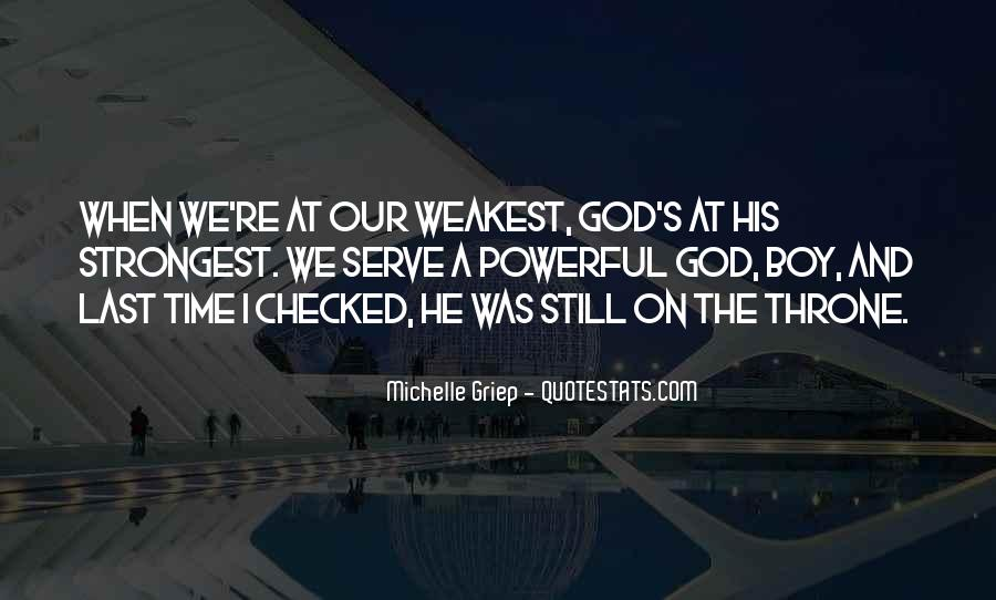 The God We Serve Quotes #993581