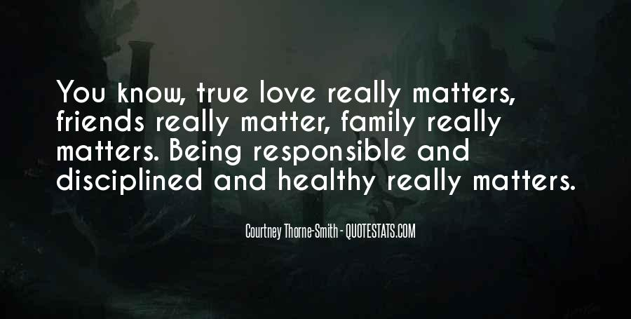 Quotes About Being True To Your Love #180981