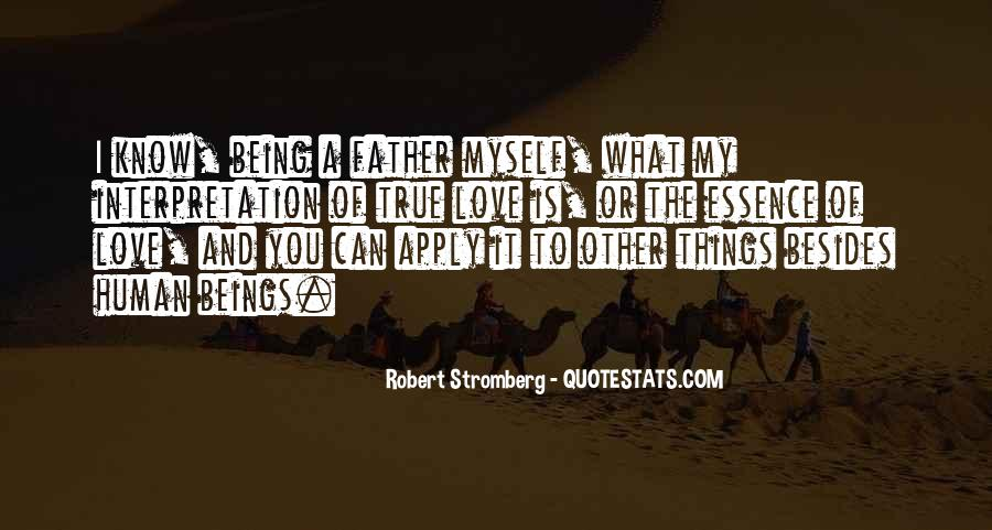 Quotes About Being True To Your Love #211549