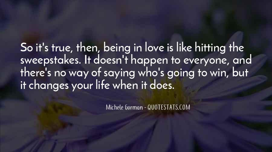 Quotes About Being True To Your Love #515989