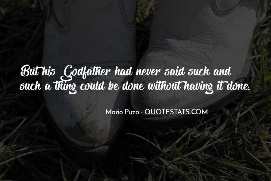 The Godfather Mario Puzo Quotes #1590766