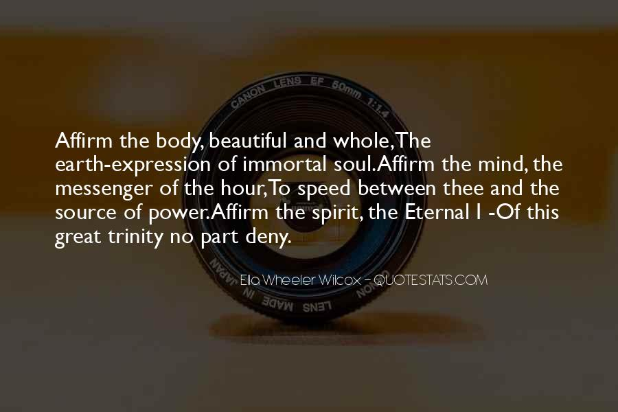 The Great Spirit Quotes #385056