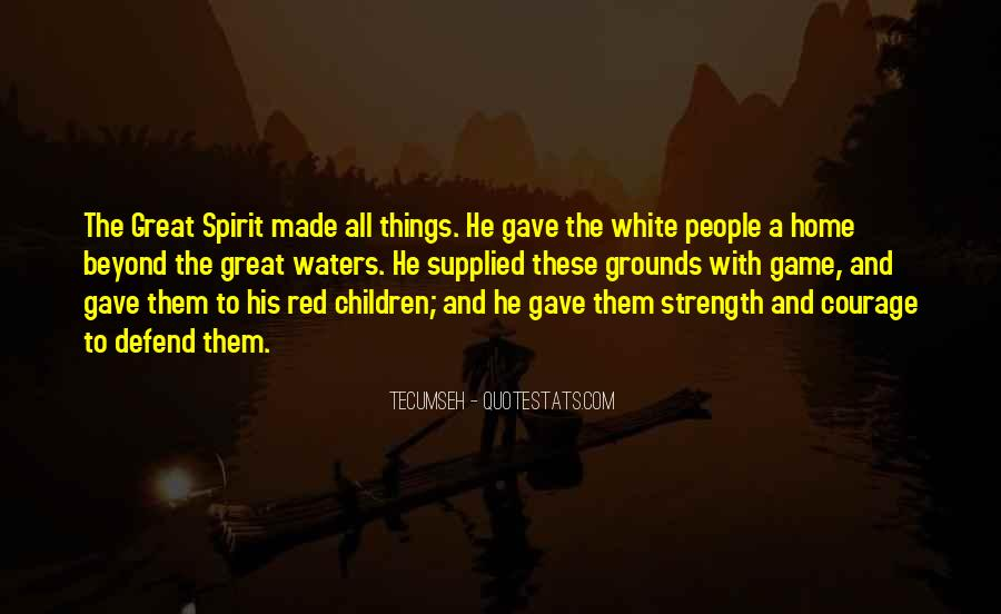 The Great Spirit Quotes #42343