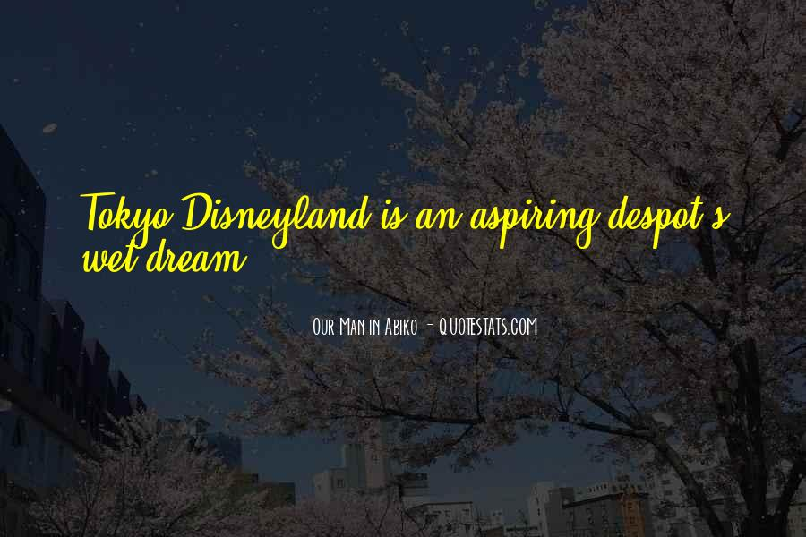 Quotes About Aspiring For A Dream #206845