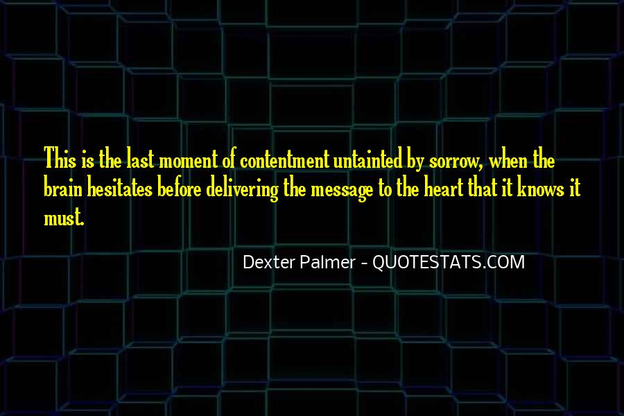 The Heart Knows Quotes #104632