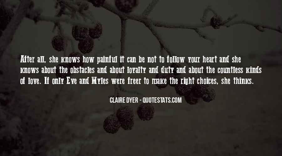 The Heart Knows Quotes #144005