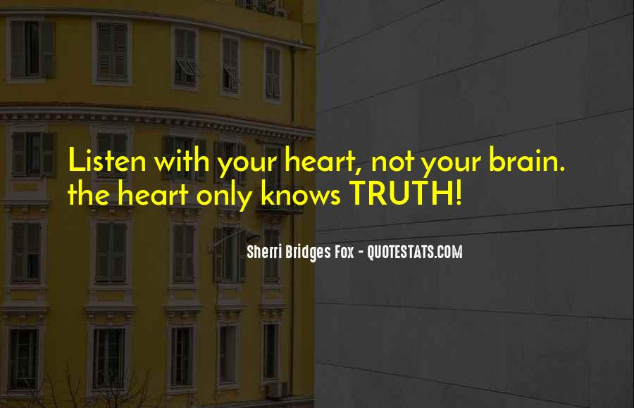 The Heart Knows Quotes #237700