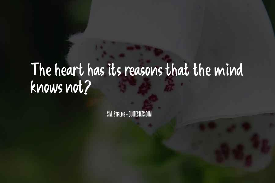 The Heart Knows Quotes #303571
