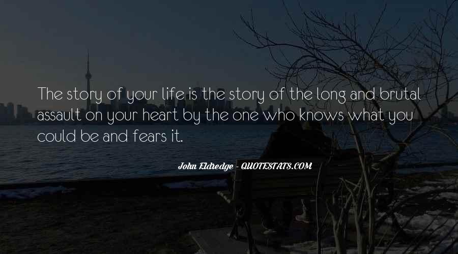 The Heart Knows Quotes #310083