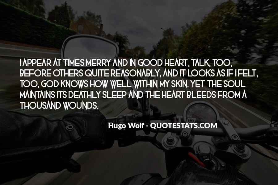 The Heart Knows Quotes #324389