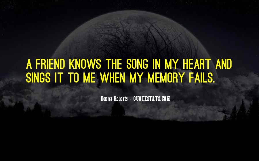 The Heart Knows Quotes #327942
