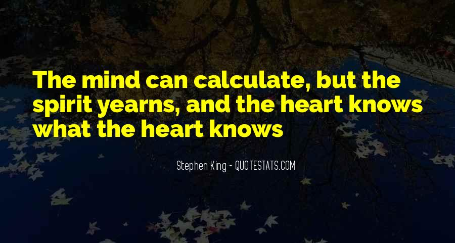 The Heart Knows Quotes #335084