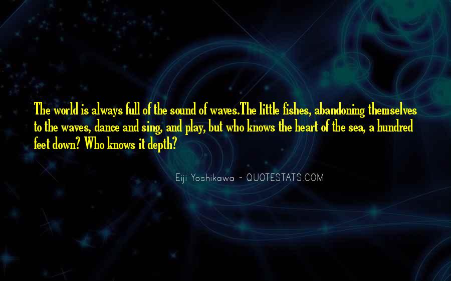 The Heart Knows Quotes #335604