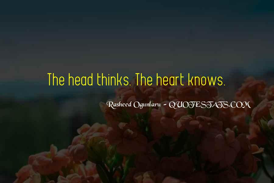 The Heart Knows Quotes #358922