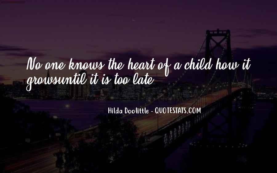 The Heart Knows Quotes #368311