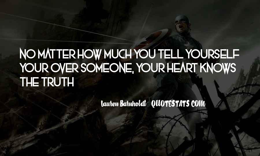 The Heart Knows Quotes #402623