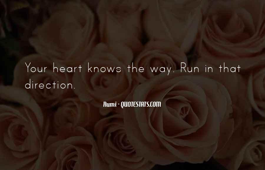The Heart Knows Quotes #406687