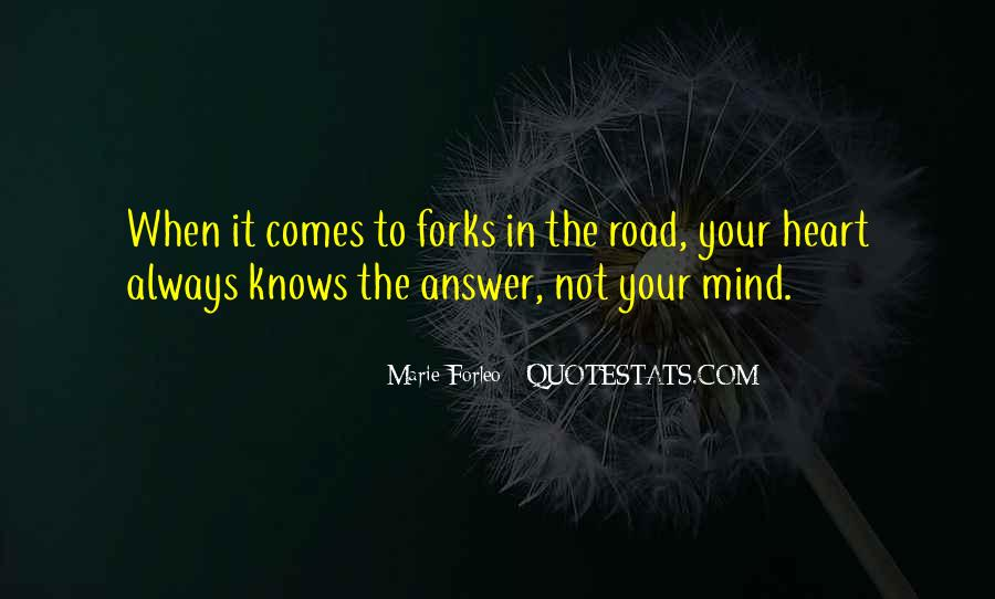 The Heart Knows Quotes #438632