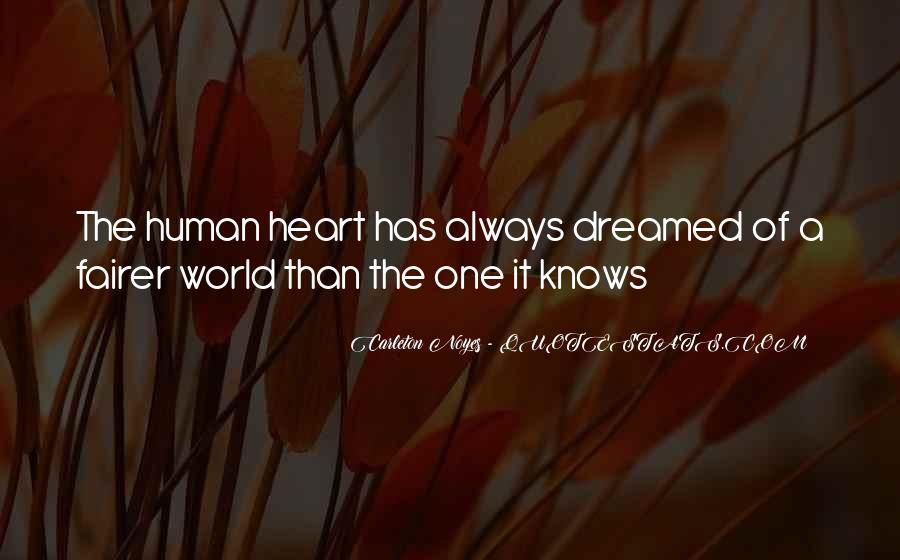 The Heart Knows Quotes #482139