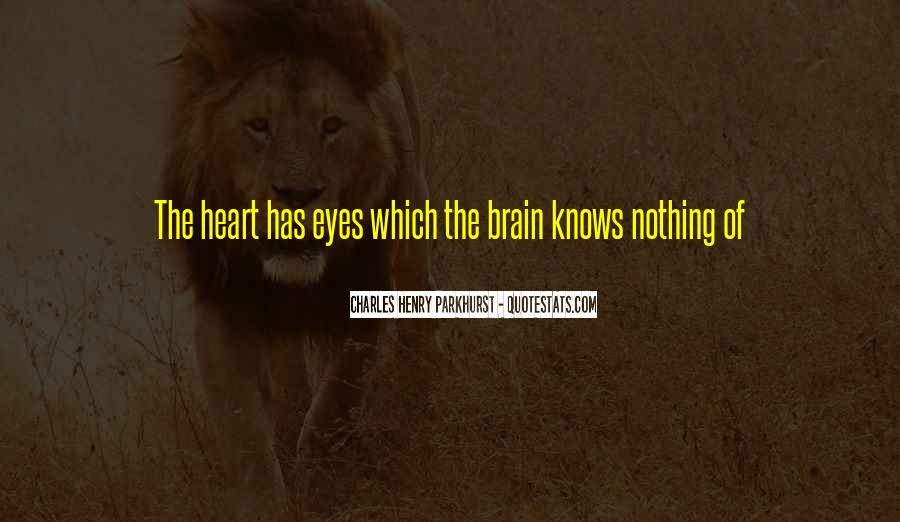 The Heart Knows Quotes #491182