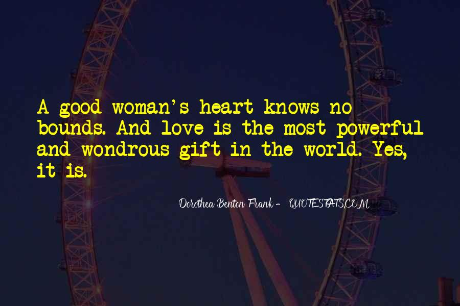 The Heart Knows Quotes #524616