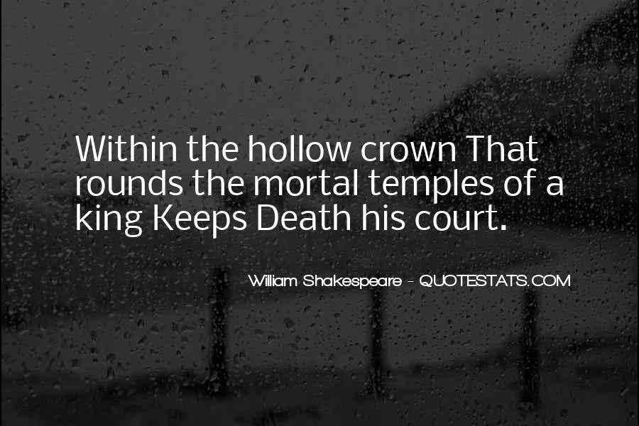 The Hollow Crown Shakespeare Quotes #1863344