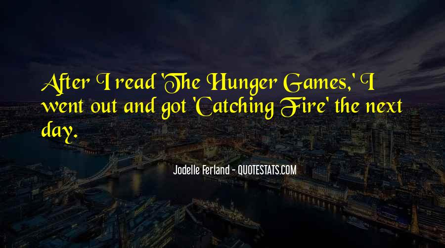 The Hunger Games Catching Fire Quotes #827702