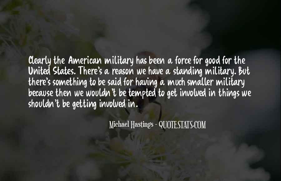 Quotes About Michael Hastings #1001006