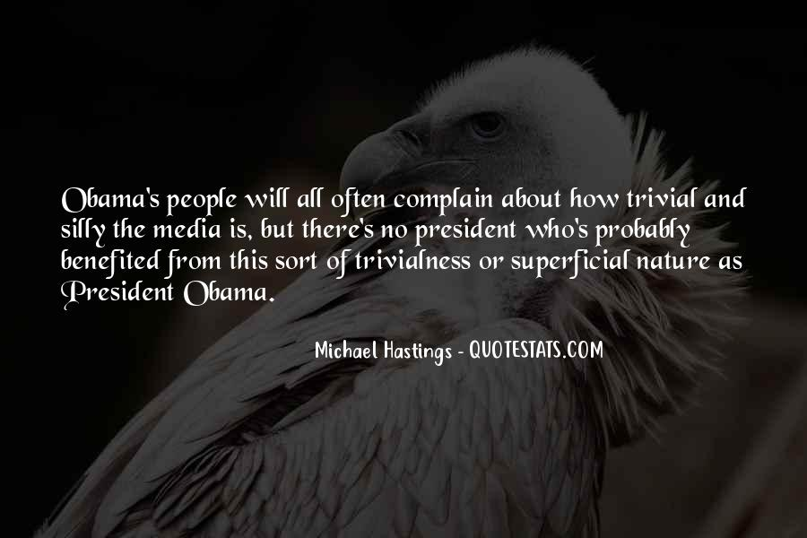 Quotes About Michael Hastings #1023916