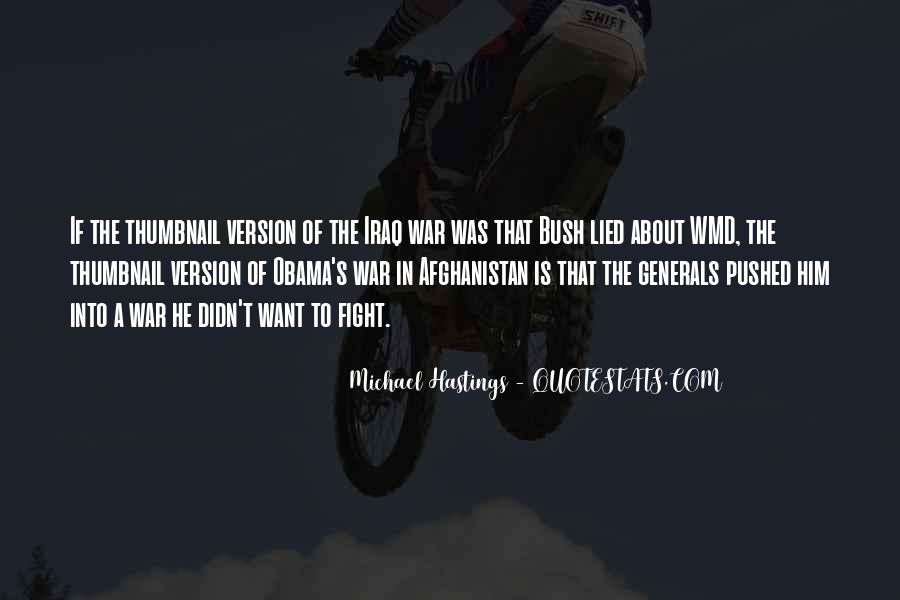 Quotes About Michael Hastings #108214