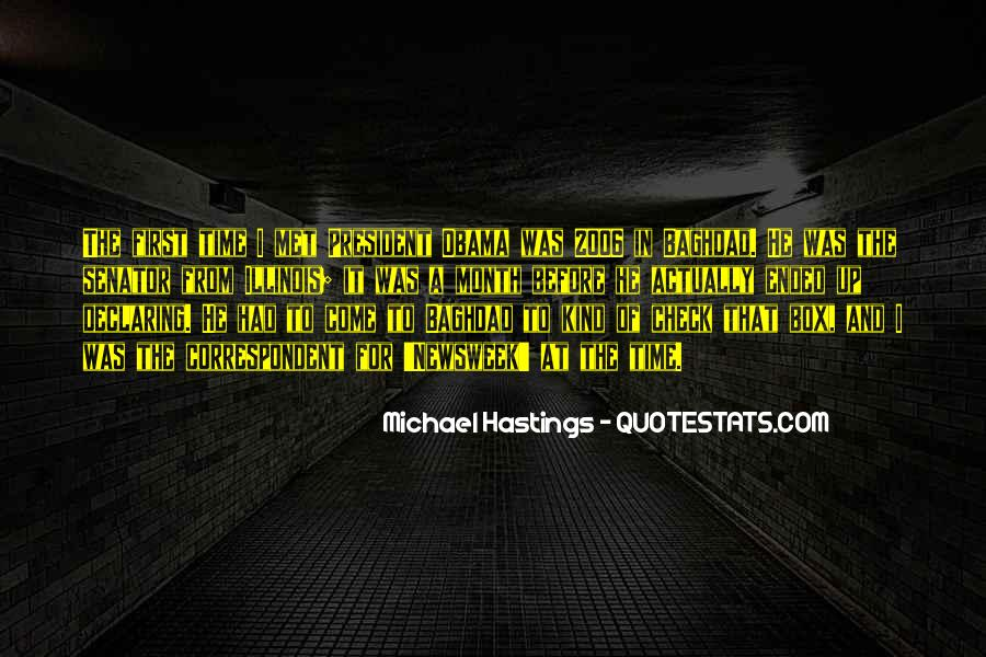 Quotes About Michael Hastings #1119627