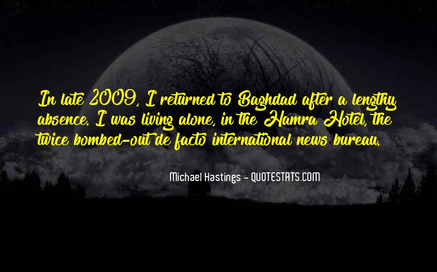 Quotes About Michael Hastings #1142771